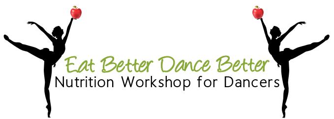 Eat Better Dance Better